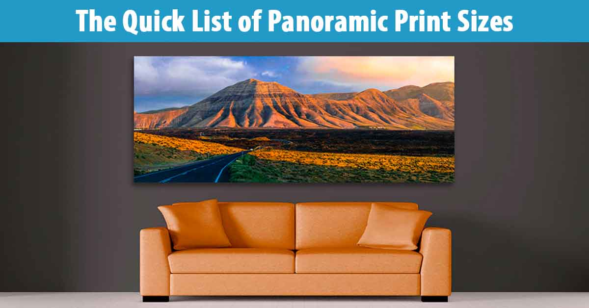 The Quick List of Panoramic Print Sizes